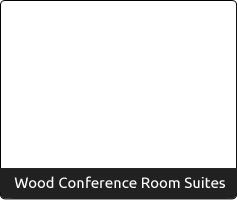 Wood Conference Room Suites